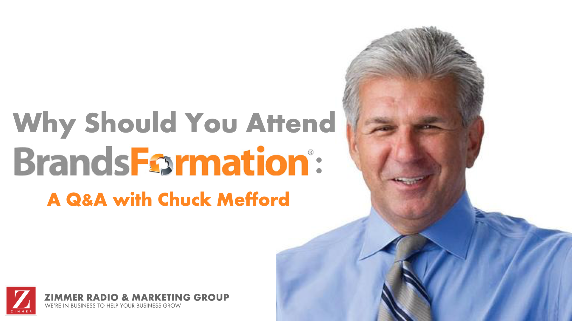 Why-Should-You-Attend-BrandsFormation-Chuck-Mefford