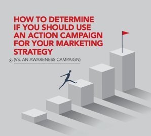 how-to-determine-if-you-should-use-an-action-campaign
