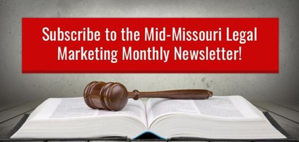 Legal Marketing Tips Mid-Missouri